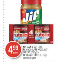 Nutella & Go!, PC Chocolate Hazelnut Spread Or Jif Peanut Butter