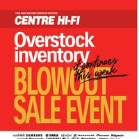 Centre HIFI - Overstock Inventory Blowout Sale Event Continues Flyer