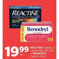Reactine Tablets Or Liquid Gels Or Benadryl Caplets