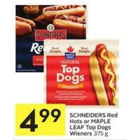 Schneiders Red Hot Or Maple Leaf Top Dogs Wieners
