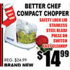 Better Chef Compact Chopper  - $14.99