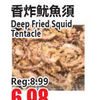 Deep Fried Spring Tentacle - $6.98/order