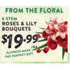 Roses & Lilly Bouquets - $19.99